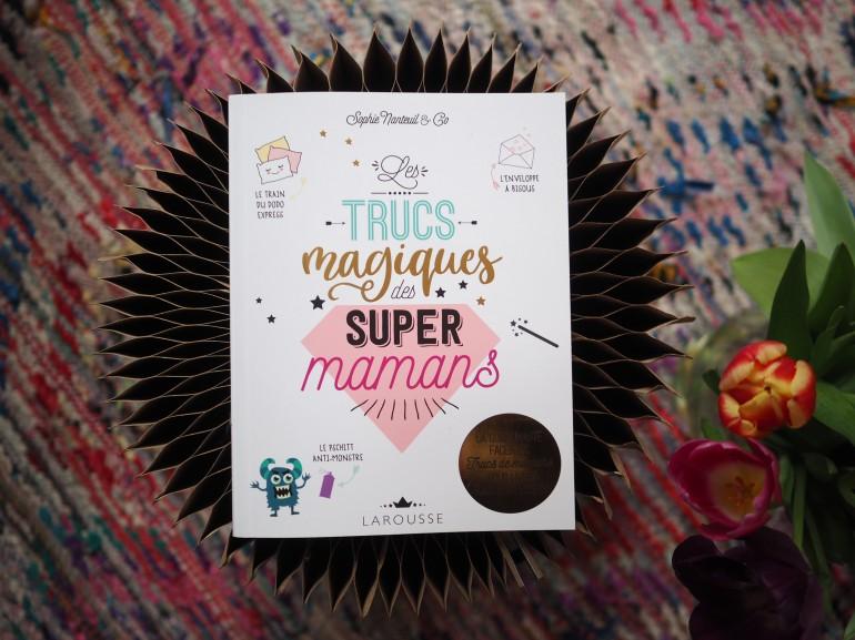 Les trucs magiques des super mamans. Concours